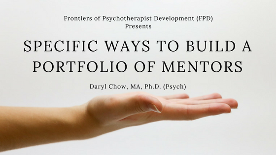 Specific Ways to Build a Portfolio of Mentors