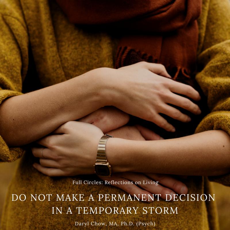 Do not make a permanent decision